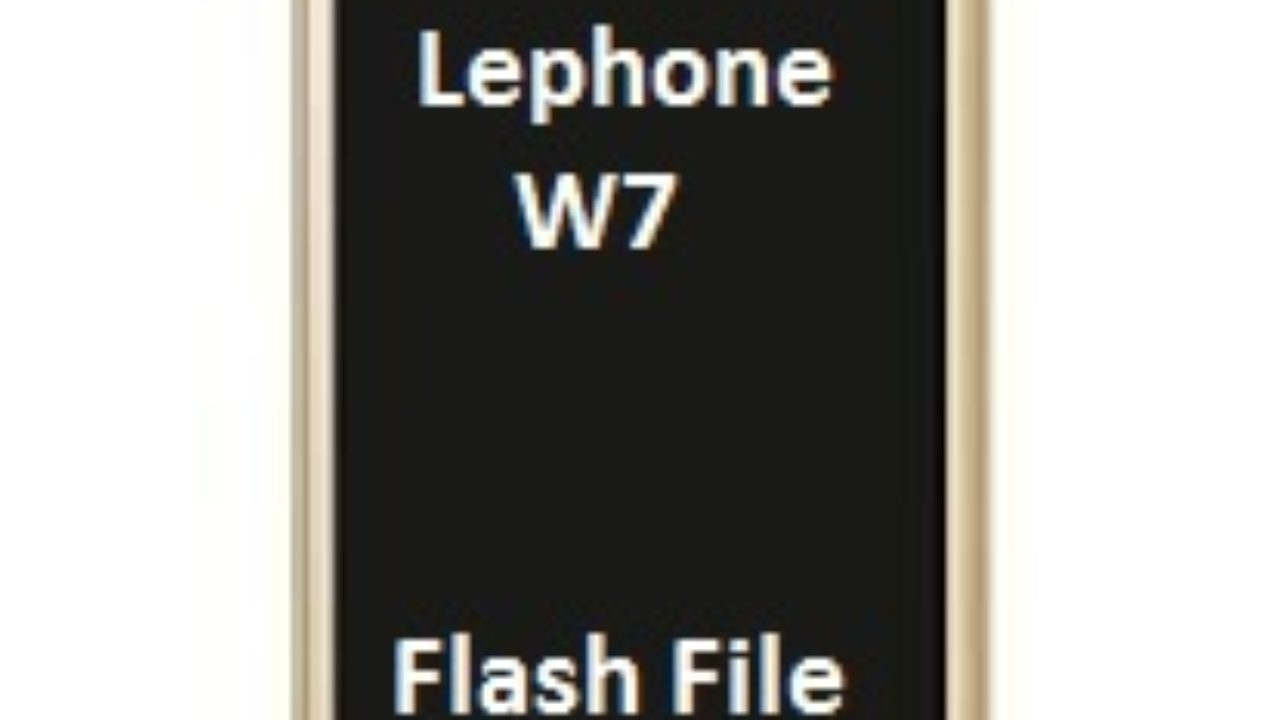 lephone w7 flash file tool download - Romstage